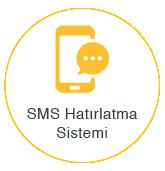 sms hatırlatma sistemi